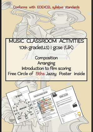 MUSIC CLASSROOM ACTIVITIES 10th grade US GCSE UK and above