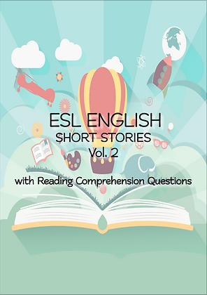 ESL ENGLISH SHORT STORIES Questions VOL 2 Levels Intermediate
