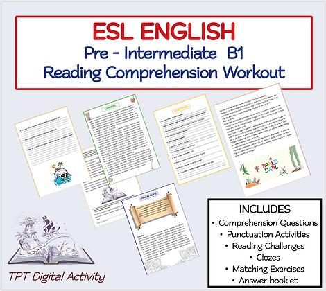 ESL ENGLISH Pre - Intermediate B1 Reading Comprehension Workout