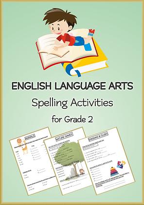 ENGLISH LANGUAGE ARTS Spelling Activities for Grade 2