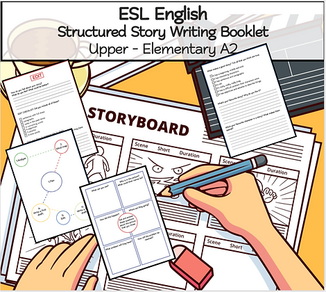 ESL English - Structured Story Writing Booklet Upper - Elementary A2