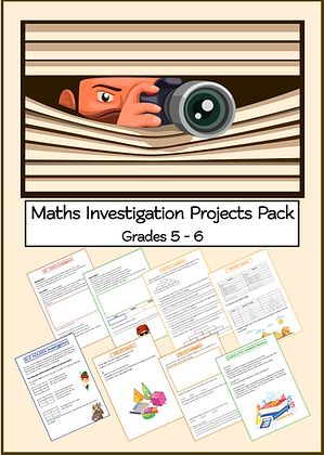 Maths Investigation Projects Pack ( Grades 5 - 6)