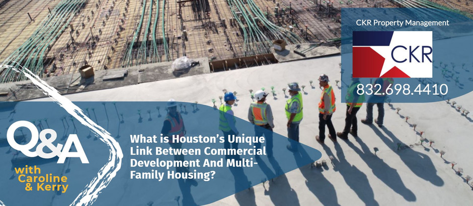 What is Houston's Unique Link Between Commercial Development And Multi-Family Housing?