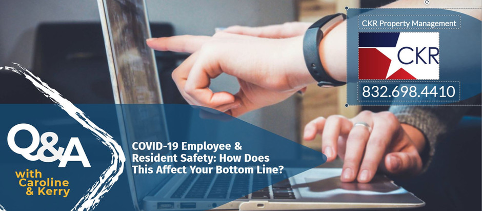 COVID-19 Employee & Resident Safety: How does this affect your bottom line?