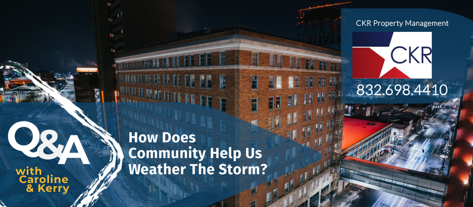 How Does Community Help Us Weather The Storm?