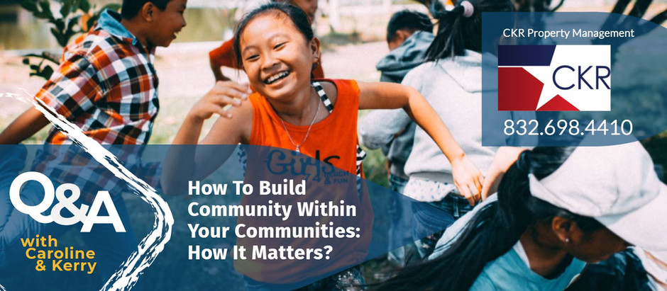 How To Build Community In Your Communities: How It Matters?