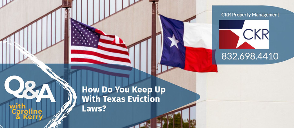 How Do You Keep Up With Texas Eviction Law Changes?
