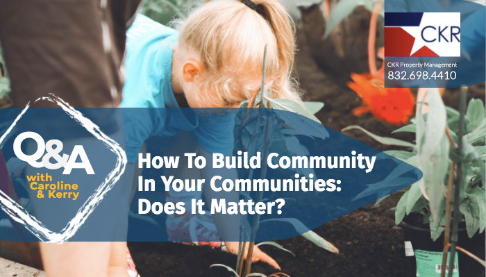 How To Build Community In Your Communities: Does It Matter?