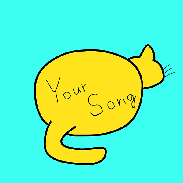 YOUR SONG.jpg