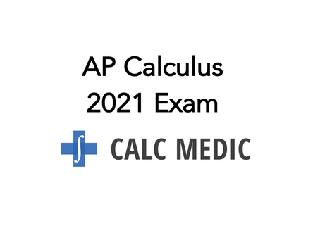 Details for the 2021 AP Calculus Exam