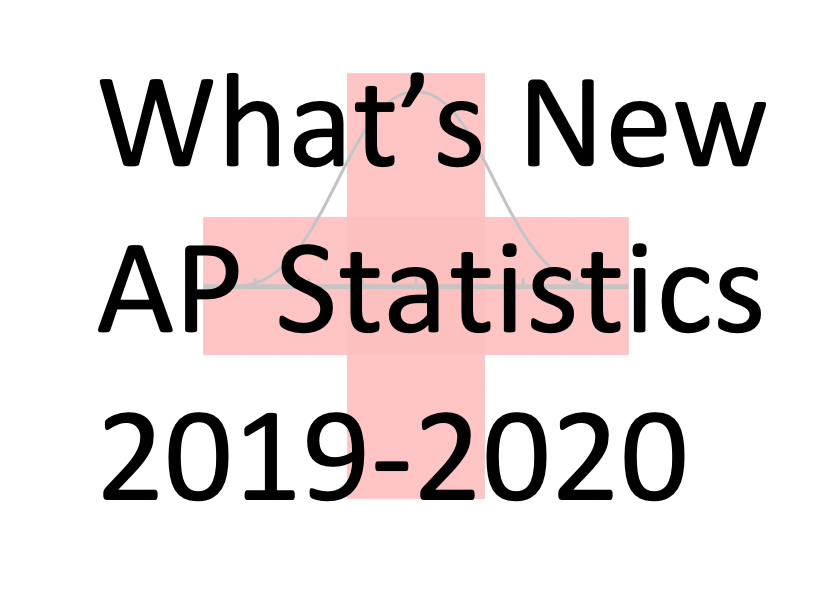 What S New From College Board For Ap Statistics In 2019 2020