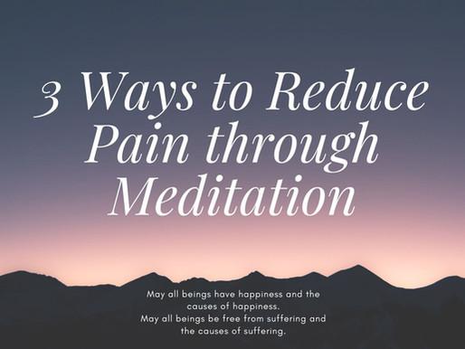 3 Ways Meditation helps to Reduce Pain