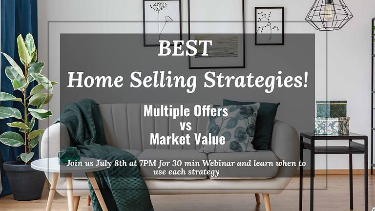Best Home Selling Strategies! Multiple Offers vs Market Value