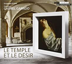 Le Temple et le désir Gabriel Garrido Ensemble Elyma