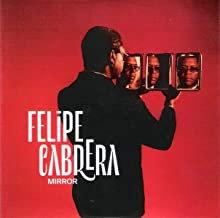 Felipe Cabrera Mirror