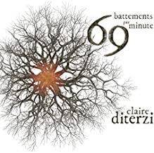 Claire Diterzi 69 battements par minute