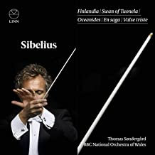 Sibelius Finlandia Thomas Sondergard BBC National Orchestra of Wales