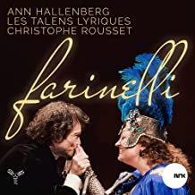 Christophe Rousset Ann Hallenberg Farinelli