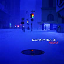 Monkey House Friday