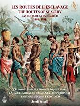 J. Savall Les routes de l'Esclavage
