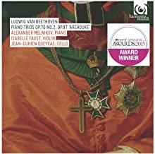 Faust-Queyras-Melnikov Trios Archiduke Beethoven