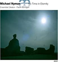 Michael Nyman No time in eternity
