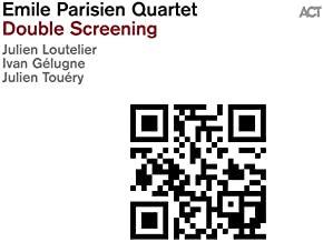 Emile Parisien Quartet Double Screaming Julien Loutelier/Ivan Gélugne/Julien Tou