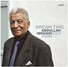 Abdullah Ibrahim Dream Time