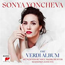 Sonya Yoncheva the Verdi Album Münchner Rundfunkorchester Massimo Zanetti