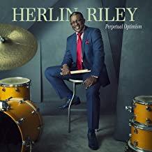 Herlin Riley Perpetual Optimist