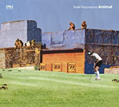 Fidel Fourneyron Animal