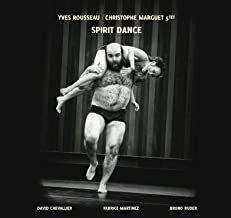 Yves Rousseau Spirit Dance Christophe Marguet 5tet Soldes