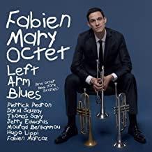 Fabien Mary Octet Left Arm Blues