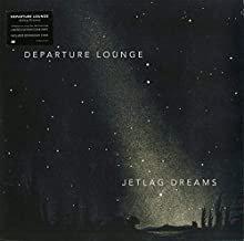 Departure Lounge - Jetlag Dreams Vinyle