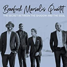 Brandford Marsalis Quartet The Secret Between the Shadow and the Soul