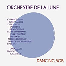 Orchestre de la Lune Dancing Bob