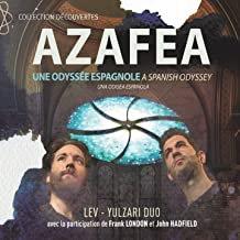 Azafea a Spanish Odyssey