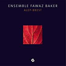 Ensemble Fawaz Baker Alep-Brest