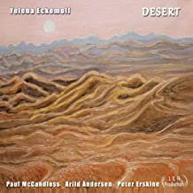 Yelena Eckemoff Desert Paul McCandles-Arild Andersen-Peter Erskine