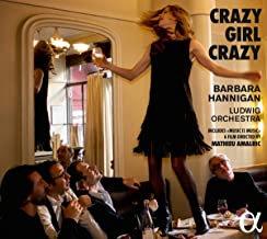Barbara Hannigan Ludwig Orchestra Crazy Girl Crazy