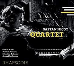 Gaetan Nicot Quartet Rhapsodie Pierrick Meneau-Sébastien Boisseau-Arnaud Lechant