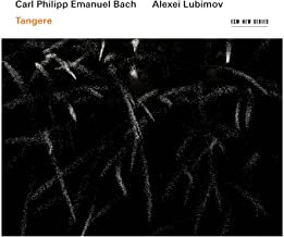 Alexei Lubimov CPE Bach Tangere Clavierstücke