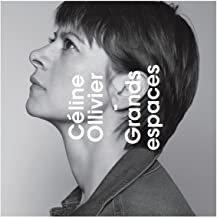 Céline Ollivier Grands Espaces