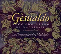 Gesualdo Compagnie du madrigal secondo libro