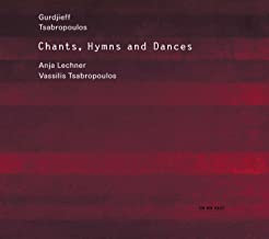 Anja Lechner Gurdjieff Tsabropoulos Chants, Hymnes and Dances