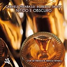 Nitido e obscuro Gabriele Mirabassi/Roberto Taufic