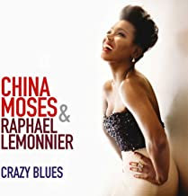 China Moses/Raphaël Lemonnier Crazy Blues