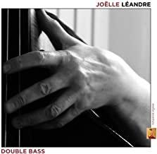 Joëlle léandre Double Bass