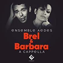 Ensemble Aedes Brel et Barbara