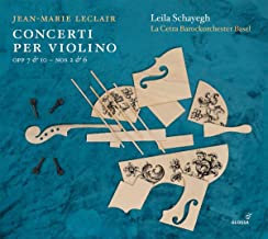 Concerti per violino Jean-Marie Leclair Leila Schayegh